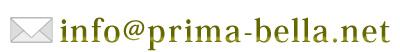 mailto:info@prima-bella.net